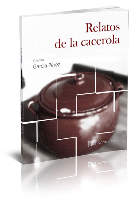 relatos de la cacerola